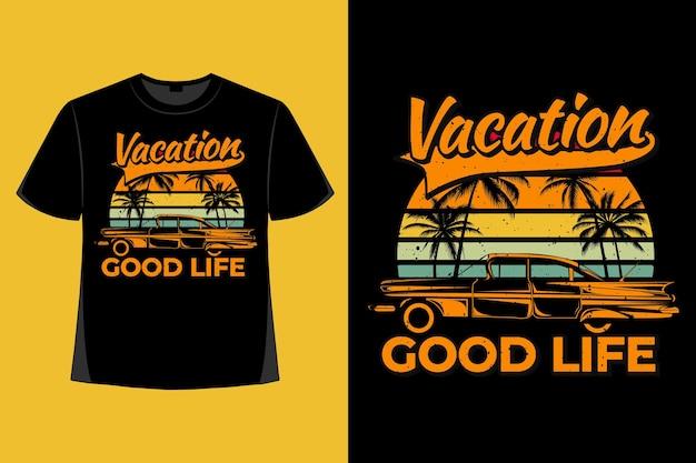 휴가 좋은 인생 자동차 팜 레트로 빈티지 일러스트의 티셔츠 디자인
