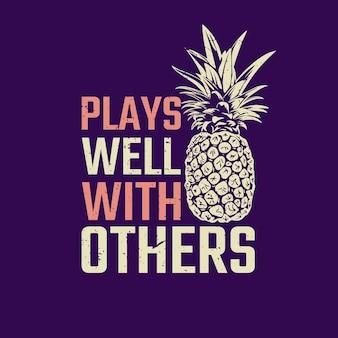 Tシャツのデザインは、パイナップルと紺色の背景のヴィンテージイラストで他の人とうまく遊びます