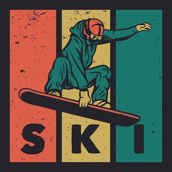 T shirt design pray for snow with man playing ski vintage illustration