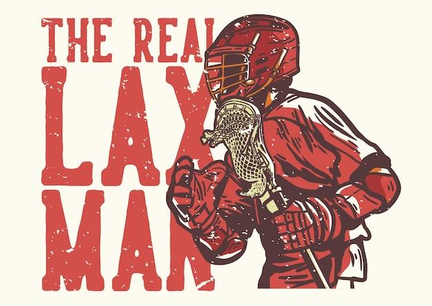 T 셔츠 디자인 슬로건 타이포그래피 the real lax man