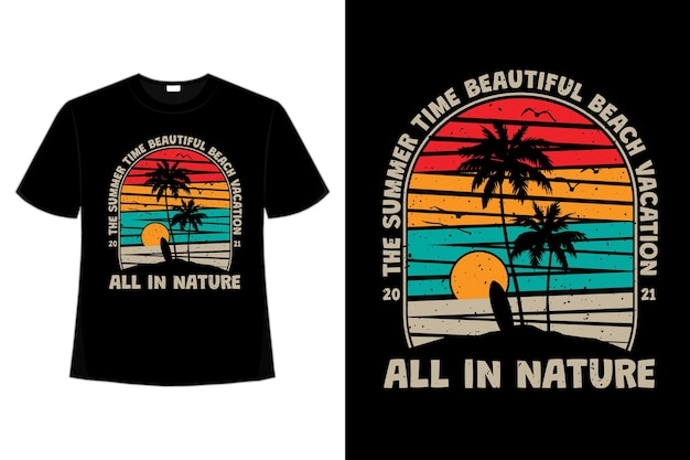 T-shirt design of summer time beautiful beach vacation nature vintage in retro style