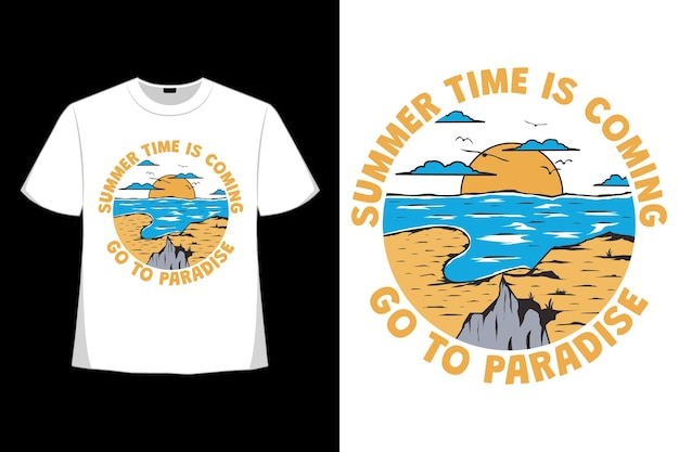 T-shirt design of summer time coming paradise hand drawn in retro style