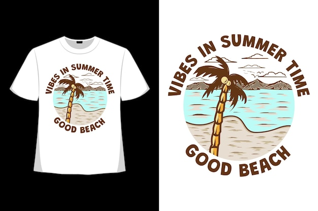 T-shirt design of summer time vibes beach in retro style