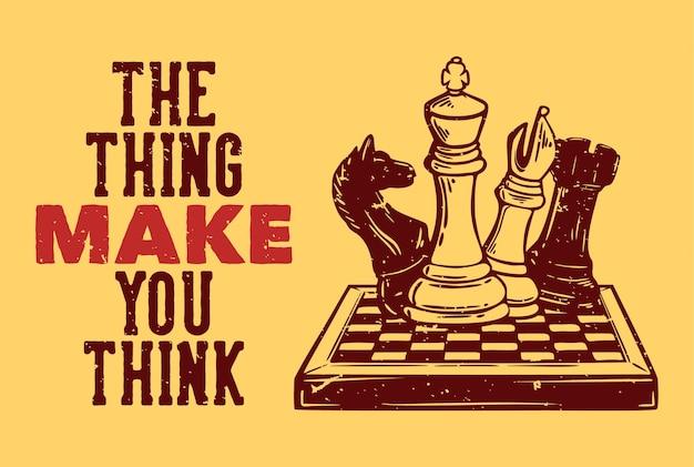 Дизайн футболки заставляет задуматься с шахматной винтажной иллюстрацией