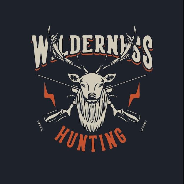 鹿の頭と狩猟用ライフルのヴィンテージイラストとtシャツデザイン荒野狩猟