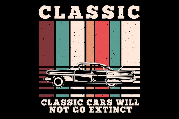 T-shirt design with classic cars extinct in retro style