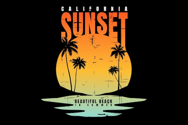 T-shirt design with silhouette beach sunset california beautiful vintage