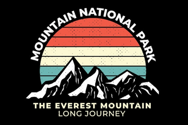 T-shirt design with silhouette mountain nation park in retro style