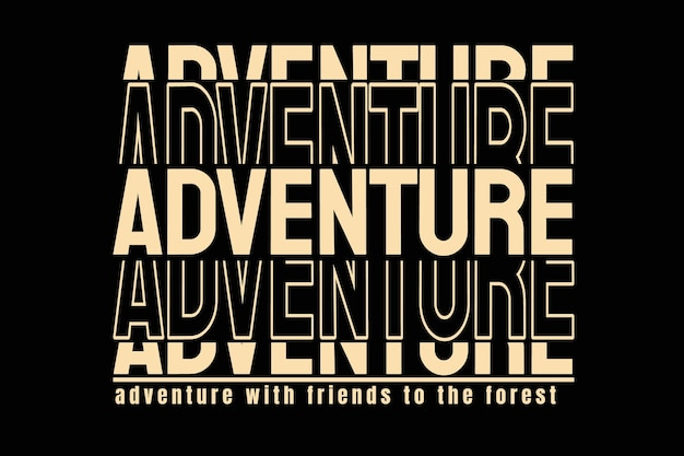 T-shirt design with typography adventure forest vintage style