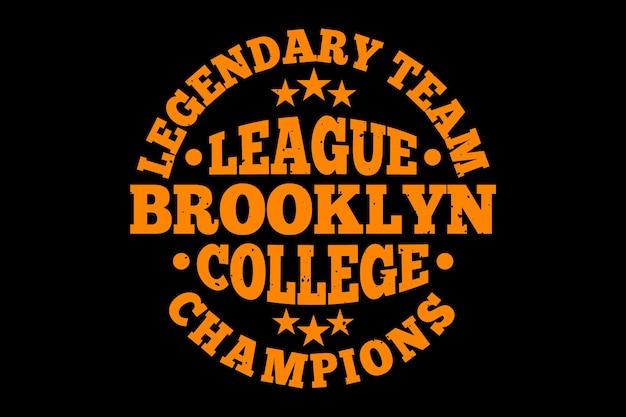 타이포그래피 브루클린 칼리지 리그 챔피언 빈티지 스타일의 티셔츠 디자인