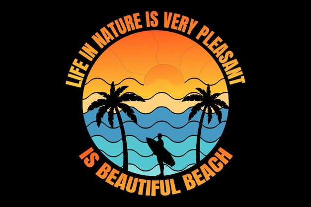 T-shirt design with typography silhouette beach sunset nature surf beautiful vintage