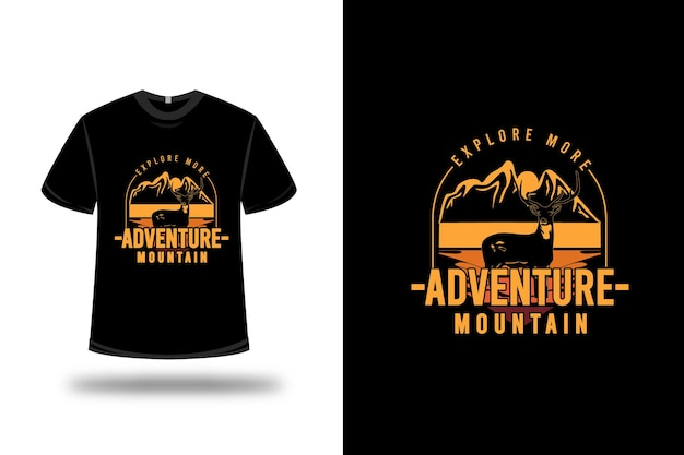 T-shirt explore more adventure mountain color orange and yellow