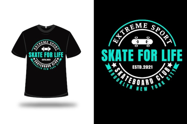 T-shirt extreme sport skate for life skateboard club color white and tosca