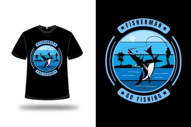Tシャツの漁師が釣りに行く色青のグラデーション
