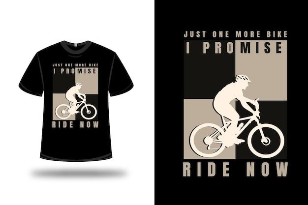 티셔츠 한 번만 더 자전거 타기를 약속합니다. 이제 색상 크림과 검정