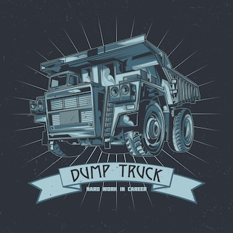 T-shirt label design with illustration of dump truck