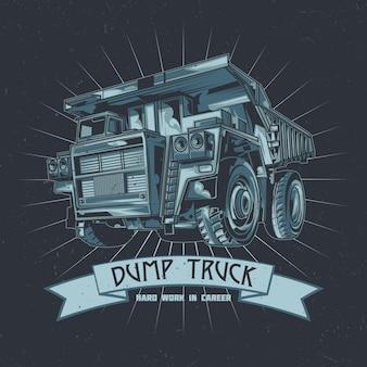 ダンプトラックのイラストとtシャツのラベルのデザイン