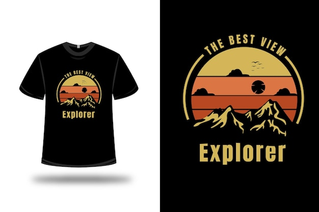T-shirt mountain the best view explorer color yellow and orange