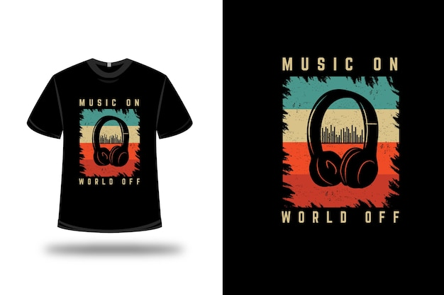 T-shirt music on world off color green yellow and orange