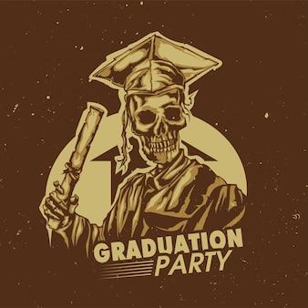 해골 졸업 삽화가있는 티셔츠 또는 포스터 디자인