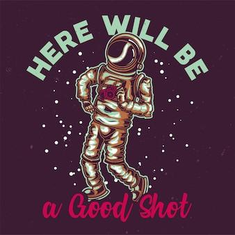 宇宙飛行士のイラスト入りのtシャツやポスターのデザイン。