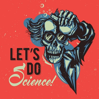 T-shirt or poster design with illustraion of skeleton professor