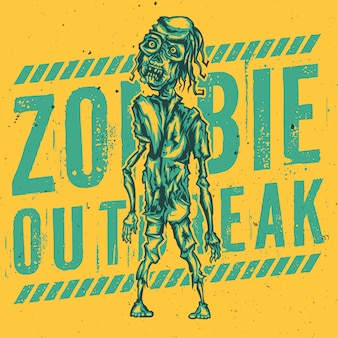 T-shirt or poster design with illustration of zombie