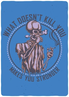 T-shirt or poster  with illustration of smoking skeleton