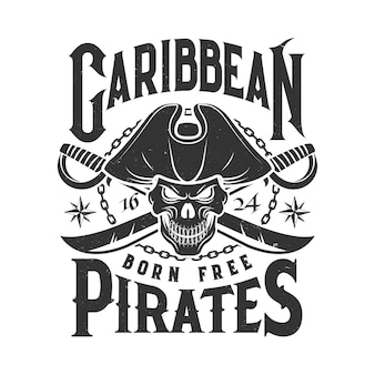 T-shirt print with pirate skull in cocked hat and crossed sabersonochrome isolated