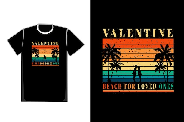 T-shirt romantic couple in beach title valentine beach for loved ones