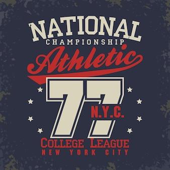Tシャツのスタンプグラフィック、ニューヨークカレッジスポーツウェアのタイポグラフィエンブレム、tシャツ、アスレチックアパレル。