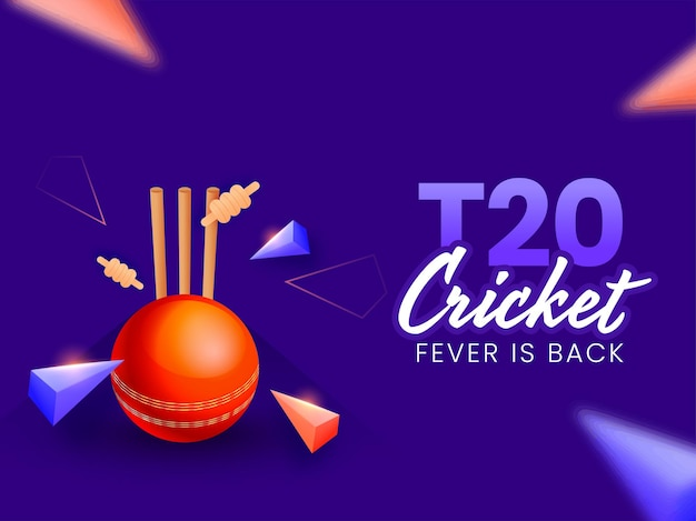 T20 cricket fever is back concept with 3d red ball hitting stumps and triangle elements on blue background.
