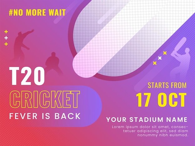 T20 cricket fever is back concept with silhouette players and venue details on abstract background.