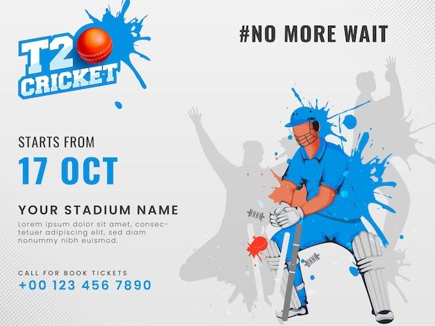 T20クリケットフィーバーは、灰色の背景にスプラッシュ効果のクリケット選手のポーズと会場の詳細を備えたバックコンセプトです。