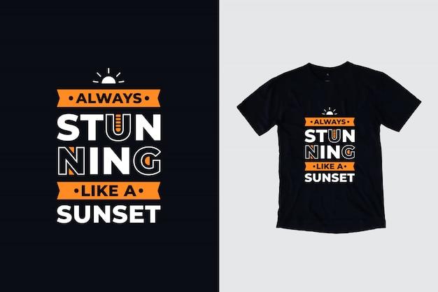 夕日のように常に見事なモダンなインスピレーションを与える引用符のtシャツデザイン
