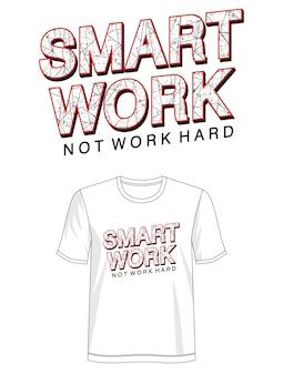 プリントtシャツのスマートワークタイポグラフィ
