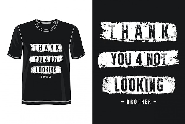タイポグラフィデザインtシャツを見ていないことをありがとう