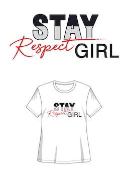 プリントtシャツの女の子タイポグラフィを尊重します。