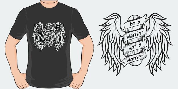 心配症ではなく、戦士になれ。ユニークでトレンディなtシャツのデザイン。