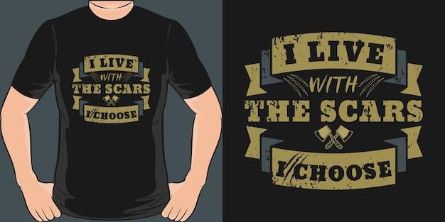 私が選んだ傷跡と一緒に暮らす。ユニークでトレンディなtシャツのデザイン。