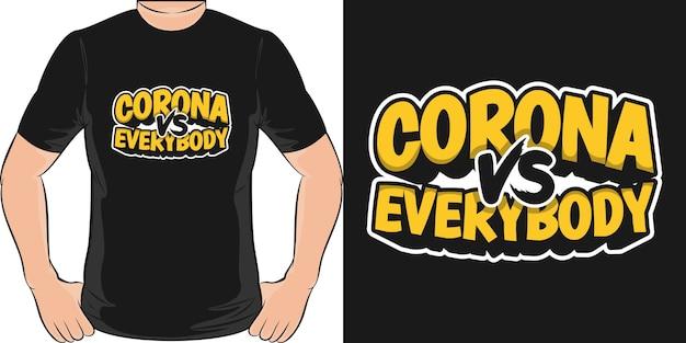 コロナ対みんな。ユニークでトレンディなtシャツのデザイン。