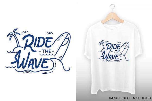 Tシャツデザインの波のレタリングに乗る