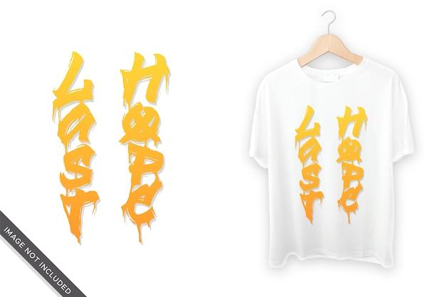 Tシャツデザインの最後の希望のレタリング