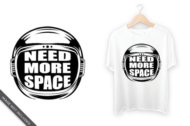 Tシャツのデザインのためにより多くのスペースが必要