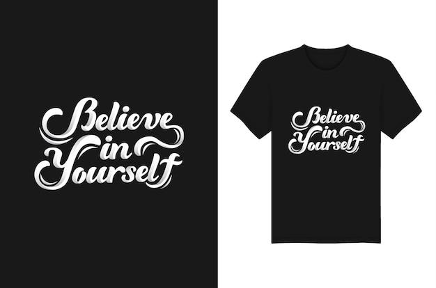 自分を信じて引用tシャツデザインのベクトル、タイポグラフィ、および印刷します。