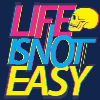 Tシャツの人生は簡単なタイポグラフィではありません。