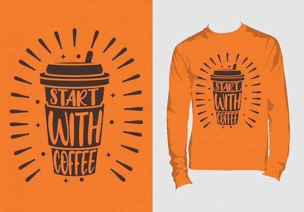 レタリング引用「コーヒーで始まる」tシャツデザイン