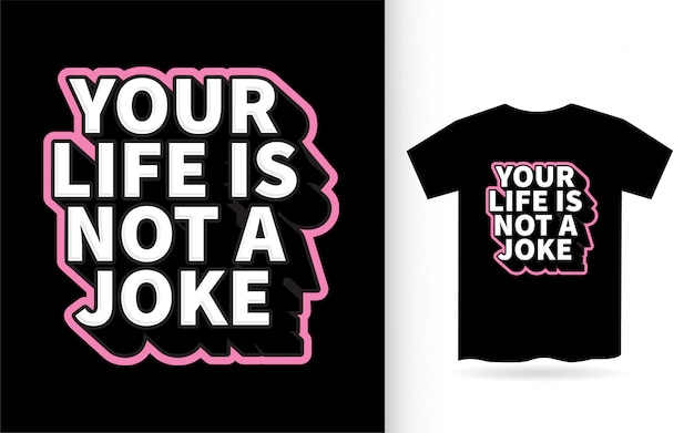 あなたの人生はtシャツの冗談レタリングデザインではありません