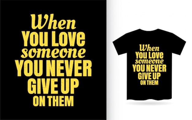 Tシャツのレタリングデザインの愛についての動機付けの引用