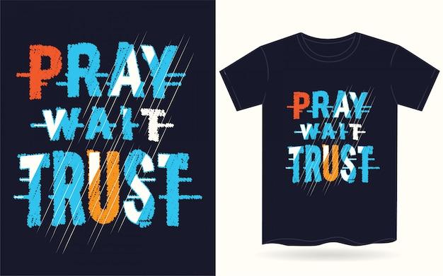 Tシャツの祈る待ち信頼タイポグラフィ